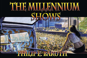 The Millennium Shows